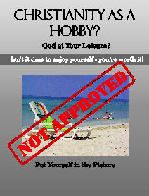 Cover Christianity as a Hobby - Not Approved!